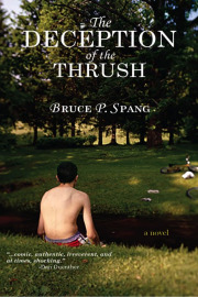 The Deception of the Thrush by Maine writer Bruce Spang