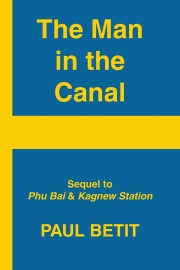 The Man in the Canal by Maine writer Paul Betit