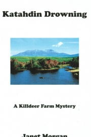 Katahdin Drowning by Maine writer Janet Morgan