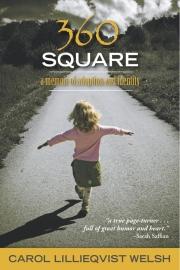 360 Square by Maine writer Carol Lillieqvist Welsh