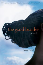 The Good Braider by Maine writer Terry Farish