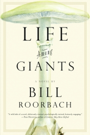 Life Among Giants by Maine author Bill Roorbach