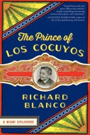 The Prince of los Cocuyos by Maine writer Richard Blanco