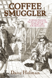 Coffee Smuggler by Maine writer Dave Holman