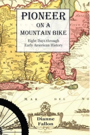 Pioneer on a Mountain Bike by Maine writer Dianne Fallon