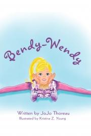 Bendy Wendy by Maine writer JoJo Thoreau