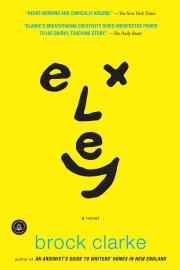 Exley by Maine author Brock Clarke