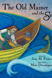 The Old Mainer and the Sea by Maine writer Jean Flahive