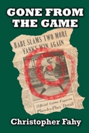 Gone From the Game by Maine writer Christopher Fahy