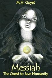 Messiah by Maine writer Mike Goyet