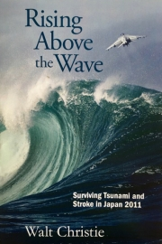 Rising Above the Waves by Maine writer Walt Christie