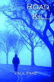 Road Kill by Maine writer Paul Pare