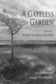 A Gateless Garden by Maine writer Liza Bakewell