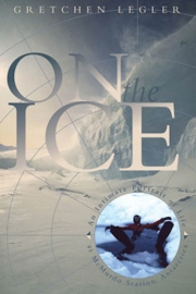 On the Ice by Maine writer Gretchen Legler