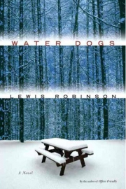 Water Dogs by Maine author Lewis Robinson