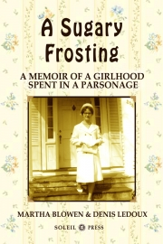 A Sugary Frosting by Maine writers Martha Blowen and Denis Ledoux