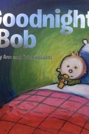 Goodnight Bob by Maine writer Ann Hassett