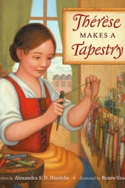 Therese Makes a Tapestry by Maine writer Alexandra Hinrichs