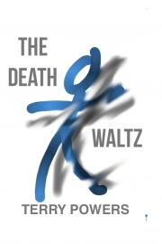 The Death Waltz by Maine writer Terry Powers