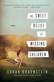 Sweet Relief of Missing Children by Maine author Sarah Braunstein