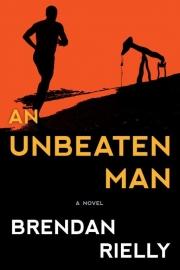 An Unbeaten Man by Maine writer Brendan Rielly
