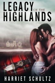Legacy of the Highlands by Maine writer Harriet Schultz