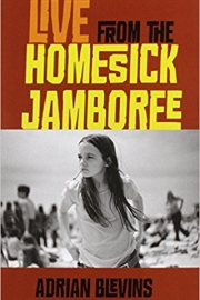 Live from the Homesick Jamboree by Maine writer Adrian Blevins