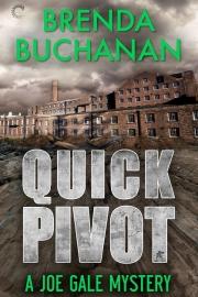 Quick Pivot by Maine writer Brenda Buchanan