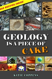Geology is a Piece of Cake by Maine writer Katie Coppens