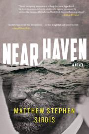 Near Haven by Maine writer Matthew Sirois