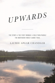 Upwards by Maine Writer Laurie Apgar Chandler