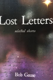 Lost Letters by Maine writer Bob Gause