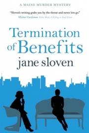 Termination of Benefits by Maine writer Jane Sloven
