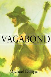 Vagabond by Maine writer Michael Darigan