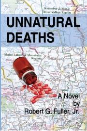 Unnatural Deaths by Maine writer Robert G. Fuller, Jr.