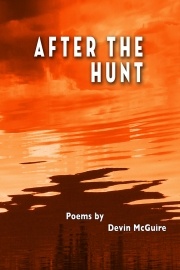 After the Poet by Maine poet Devin Mcguire