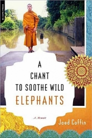 A Chant to Soothe Wild Elephants by Maine author Jaed Coffin