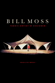 Bill Moss Fabric Artist and Designer by Maine writer Marilyn Moss
